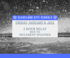 Friday, January 8, 2021 -  2 Hour Delay