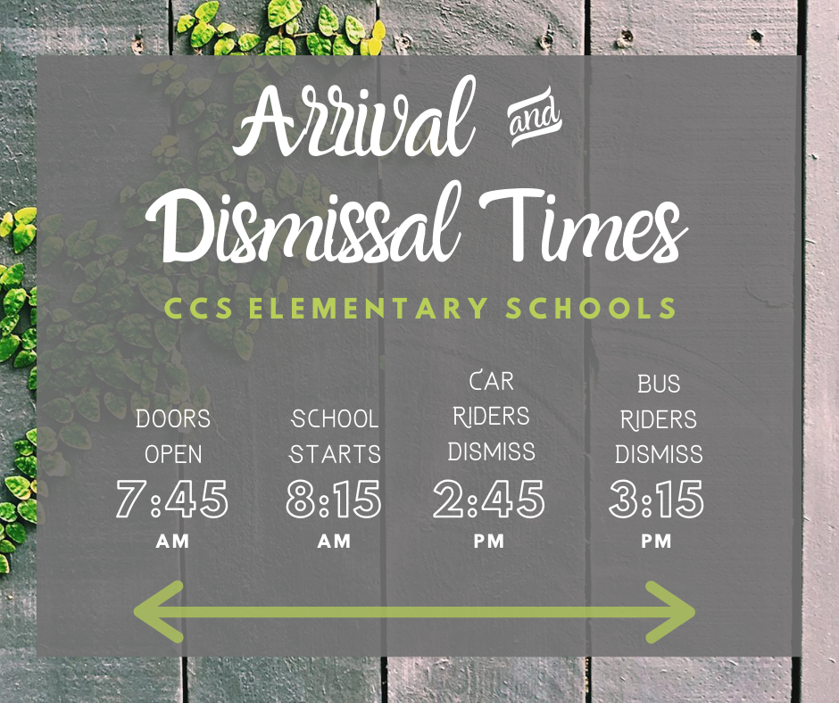 CCS Elementary arrival and dismissal times